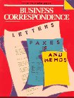 Business Correspondence: Letters, Faxes and Memos (English for Business Success Series)