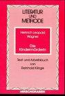 Die Kindermörderin: Einführung in literatursoziologische Arbeitsweisen, Text- u. Arbeitsbuch