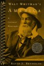 Walt Whitman's America: A Cultural Biography (0394580230) by David S. Reynolds