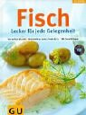 img - for Fisch. Lecker f r jede Gelegenheit. book / textbook / text book