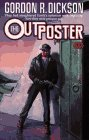 The Outposter (0671721402) by Gordon R. Dickson