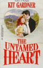Untamed Heart (Harlequin Historicals, No 390), Gardner