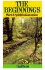 The Beginnings: Word and Spirit in Conversion (0851514707) by Paul Helm