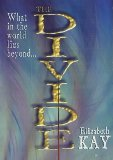 img - for By Elizabeth Kay - The Divide (2003-07-16) [Hardcover] book / textbook / text book