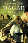 The Pagan in Exile (Pagan Chronicles) (000715318X) by Jinks, Catherine