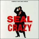 echange, troc Seal - Crazy (cd5-Cartonne-8 Remix)