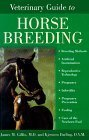 img - for Veterinary Guide to Horse Breeding by Giffin MD, James M., Darling DVM, Kjersten (1999) Hardcover book / textbook / text book