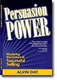 Persuasion Power ~ Mastering the Science of Successful Selling