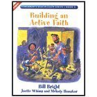Building an Active Faith (Children's Discipleship Series)