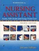 Workbook for The Nursing Assistant