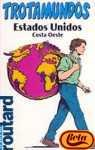 img - for Estados Unidos - Costa Oeste - Trotamundos (Spanish Edition) book / textbook / text book