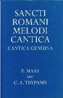 Sancti Romani Melodi Cantica Cantica Ge (Oxford University Press Academic Monograph Reprints)
