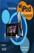 El Ipod (Ed. Actualizada 2010). Precio En Dolares J. D. y POGUE, DAVID BIERSDORFER and 1 TOMO