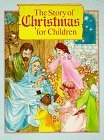 img - for The Story of Christmas for Children by Beverly Rae Wiersum (1989) Paperback book / textbook / text book