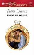 Bride Of Desire (Harlequin Presents), SARA CRAVEN