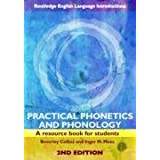 Practical Phonetics and Phonology: A Resource Book for Students (Routledge English Language Introductions)by Beverley S. Collins