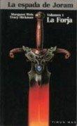Forja, La - Vol. 1 - La Espada de Joram (Spanish Edition)