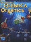 FUNDAMENTOS DE QUIMICA ORGANICA (9702610222) by Yurkanis Bruice, Paula