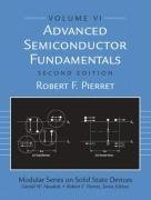 Advanced Semiconductor Fundamentals (2nd Edition) (Modular Series on Solid State Devices, V. 6)