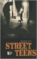 Street Teens (Opposing Viewpoints)