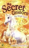 img - for The Magic Spell (My Secret Unicorn) book / textbook / text book