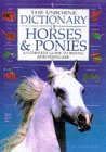 Dictionary of Horses and Ponies: A Co...