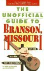 The Unofficial Guide to Branson, Missouri (Frommer's Unofficial Guides)