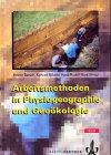 Arbeitsmethoden in Physiogeographie u...