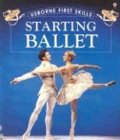 Starting Ballet (Usborne First Skills) (0746031157) by Edom, Helen
