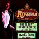 Engelbert Humperdinck: Live and S.R.O At The Riviera Hotel Las Vegas