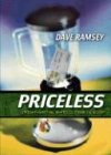 Priceless: Straight-Shooting, No Frills Financial Wisdom (084999618X) by Ramsey, Dave