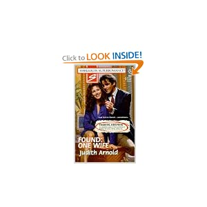 Found, One Wife: Finders, Keepers (Harlequin Superromance No. 809) Judith Arnold