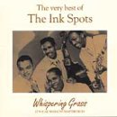 Ink Spots Whispering Grass: the Very Best of the Ink Spots