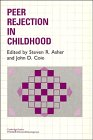 Peer Rejection In Childhood (Cambridge Studies In Social And Emotional Development) front-963719