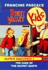 Case of the Secret Santa (Sweet Valley Kids)