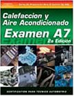 ASE Test Prep Series -- Spanish Version, 2E (A7): Automotive Heating and Air Conditioning (Delmar Learning's Ase Test Prep Series (Spanish Version))