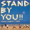 SHAKALABBITS♡175R「STAND BY YOU!!」