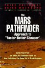 "The Mars Pathfinder Approach to ""Faster-Better-Cheaper"""