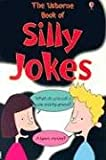 img - for The Usborne Book of Silly Jokes (Joke Books) book / textbook / text book