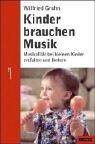 Kinder brauchen Musik: Musikalität bei kleinen Kindern entfalten und fördern (Beltz-Ratgeber) title=