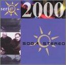 Soda Stereo - Serie 2000 - Zortam Music