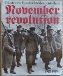 img - for Illustrierte Geschichte der Deutschen Novemberrevolution 1918-1919 (Institut fur Marxismus-Leninismus Beim ZK der SED) book / textbook / text book