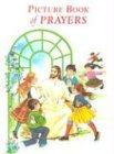 Picture Book of Prayers: Beautiful and Popular Prayers for Every Day and Major Feasts, Various Occasions and Special Days (0899422659) by Lovasik, Lawrence G.