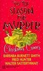 Tis The Season For Murder (0373262906) by Satherwaite, Walter