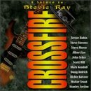 Various Artists - Crossfire: a Salute to Stevie Ray Vaugn - Zortam Music