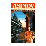 The Currents of Space (The Empire Novels) ~ Isaac Asimov