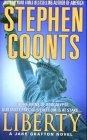 Liberty (Jake Grafton Novels) (0312990626) by Coonts, Stephen