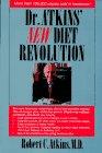 Dr. Atkins' New Diet Revolution, ROBERT C., M.D. ATKINS