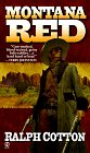 Montana Red (Big Iron Series) (0451194942) by Cotton, Ralph