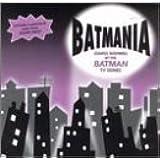 Batmania: Songs Inspired By The Batman TV Series